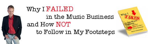 Steve Grossman's Why I Failed in Music